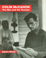Colin McCahon: The Man and the Teacher