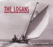 The Logans: New Zealand's Greatest Boatbuilding Family - Robin Elliott, Harold Kidd