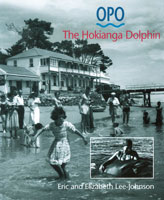 Opo: The Hokianga Dolphin - Eric and Elizabeth Lee-Johnson
