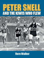 Peter Snell and the Kiwis who flew - Vern Walker