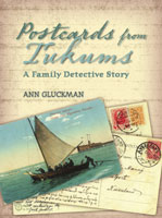 Postcards from Tukums: A Family Detective Story - Ann Gluckman
