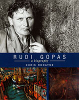 Rudi Gopas: A Biography - Chris Ronayne