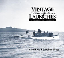 Vintage New Zealand Launches: A Winkelmann Portfolio - Harold Kidd and Robin Elliott