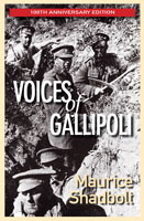 Voices of Gallipoli - Maurice Shadbolt